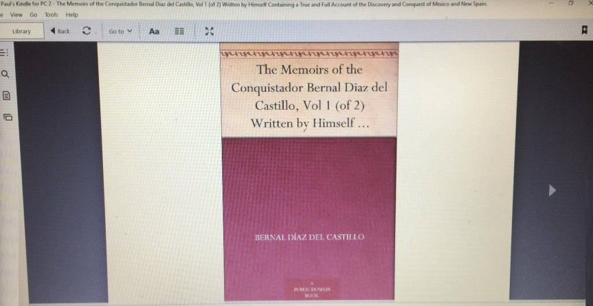 THE TRUE HISTORY OF THE CONQUEST OF NEW SPAIN by Bernal Diaz del Castillo