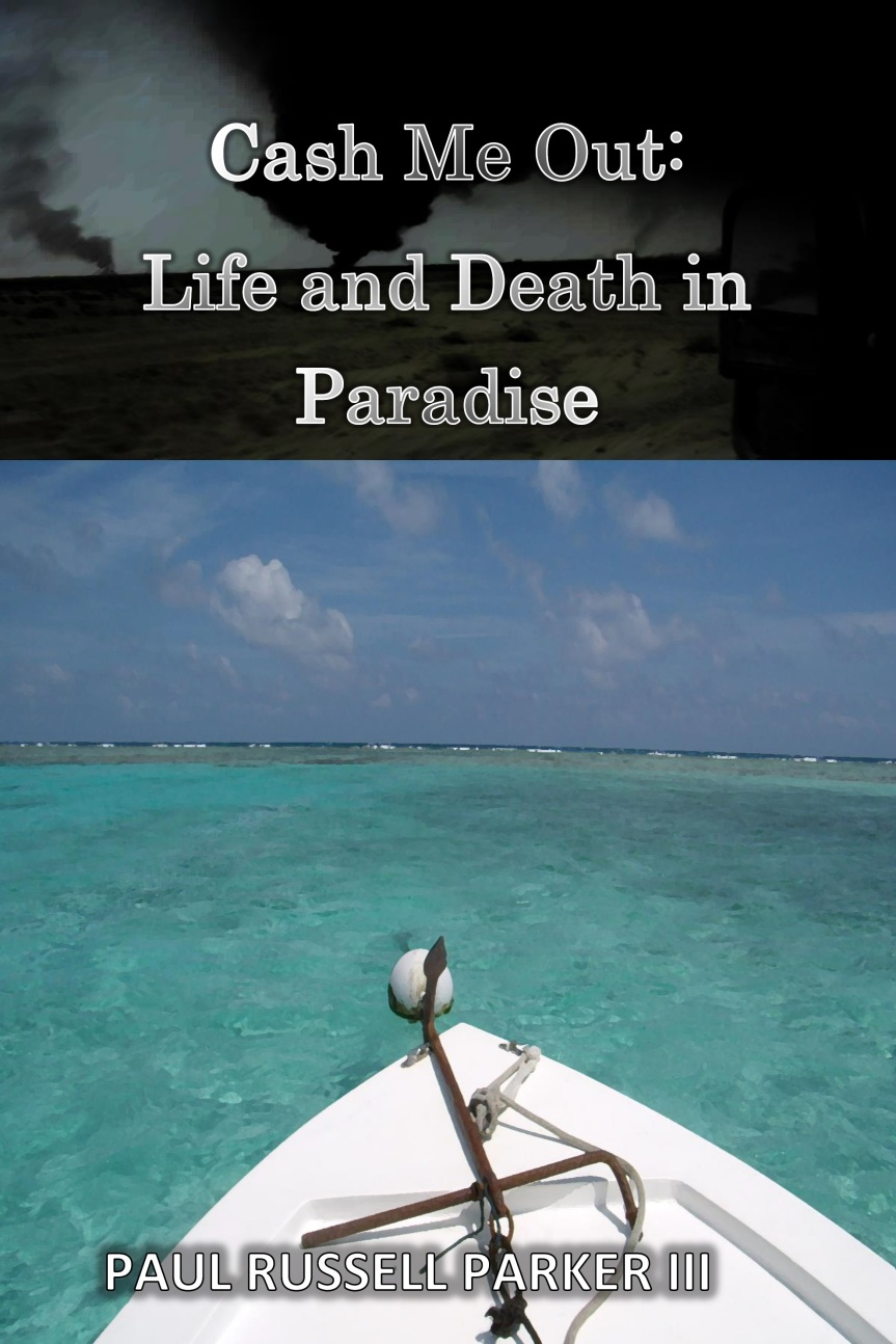 Cash Me Out:  Life and Death in Paradise is free on April7