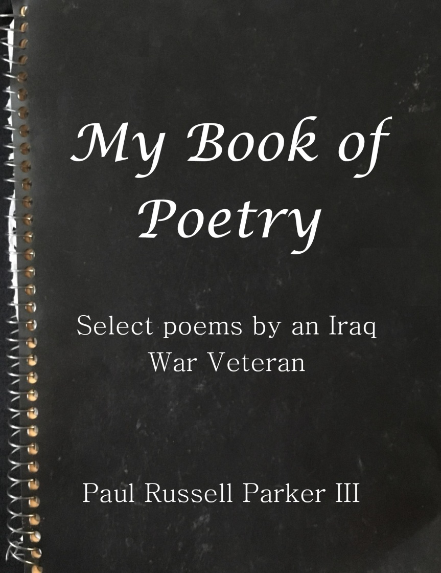 New Release:  My Book of Poetry; Select Poems by an Iraq WarVeteran
